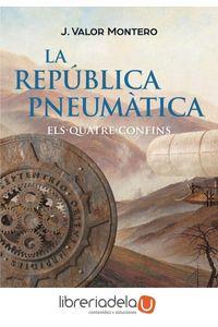 ag-la-republica-pneumatica-ii-els-quatre-confins-els-quatre-confins-editorial-cruilla-sa-9788466140102
