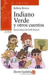 ag-indiano-verde-y-otros-cuentos-anaya-educacion-9788469836125
