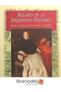 ag-bulario-de-la-inquisicion-espanola-hasta-la-muerte-de-fernando-el-catolico-editorial-complutense-sa-9788489784352