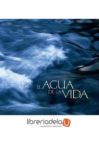 ag-el-agua-de-la-vida-ediciones-folio-sa-9788441322196
