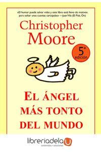 ag-el-angel-mas-tonto-del-mundo-la-factoria-de-ideas-9788498002782