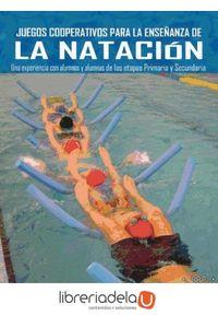 ag-juegos-cooperativos-para-la-ensenanza-de-la-natacion-una-experiencia-con-alumnos-y-alumnas-de-las-etapas-primaria-y-secundaria-wanceulen-editorial-sl-9788498235319
