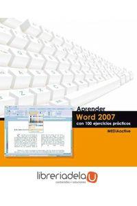 ag-aprender-word-2007-con-100-ejercicios-practicos-marcombo-9788426715814