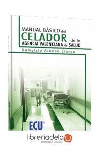 ag-manual-basico-del-celador-de-la-agencia-valenciana-de-salud-editorial-club-universitario-9788499482774