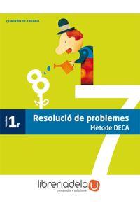 ag-quadern-problemes-metode-deca-1-primaria-grup-promotor-sl-9788490470749