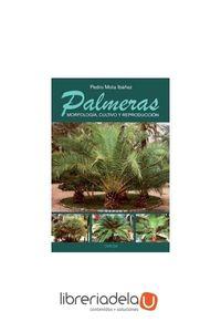 ag-palmeras-morfologia-cultivo-y-reproduccion-ediciones-omega-sa-9788428214308