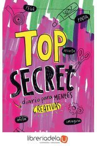 ag-top-secret-diario-para-mentes-creativas-b-de-blok-ediciones-b-9788416712014