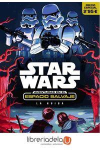 ag-star-wars-aventuras-en-el-espacio-salvaje-la-huida-narrativa-1-editorial-planeta-sa-9788408161738