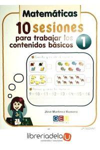 ag-10-sesiones-para-trabajar-los-contenido-basicos-lengua-y-matematicas-1-editorial-geu-9788499153469