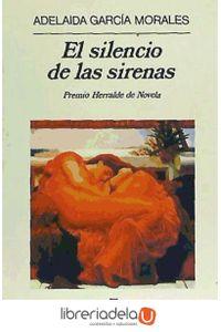 ag-el-silencio-de-las-sirenas-editorial-anagrama-sa-9788433917287