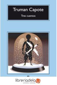 ag-tres-cuentos-un-recuerdo-navideno-una-navidad-el-invitado-del-dia-de-accion-de-gracias-editorial-anagrama-sa-9788433967435