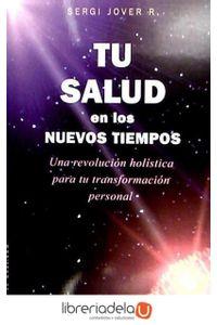 ag-tu-salud-en-los-nuevos-tiempos-una-revolucion-holistica-para-tu-transformacion-personal-ediciones-obelisco-sl-9788497776769