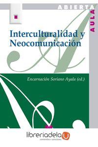 ag-interculturalidad-y-neocomunicacion-editorial-la-muralla-sa-9788471338082