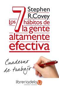 ag-los-7-habitos-de-la-gente-altamente-efectiva-cuaderno-de-trabajo-ediciones-paidos-iberica-9788449330490
