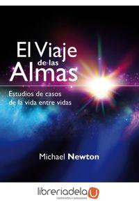 ag-el-viaje-de-las-almas-estudios-de-casos-de-la-vida-entre-vidas-arkano-books-9788415292333