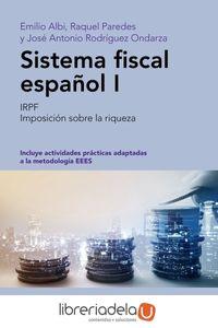 ag-sistema-fiscal-espanol-i-irpf-imposicion-sobre-la-riqueza-editorial-ariel-9788434426849