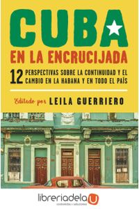 ag-cuba-en-la-encrucijada-editorial-debate-9788499927688