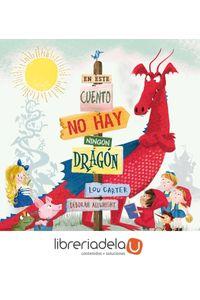 ag-en-este-cuento-no-hay-ningun-dragon-picarona-9788491450726