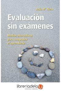 ag-evaluacion-sin-examenes-medios-alternativos-para-comprobar-el-aprendizaje-editorial-ccs-9788483169124
