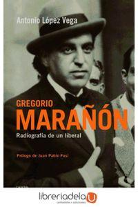 ag-gregorio-maranon-radiografia-de-un-liberal-taurus-9788430607945