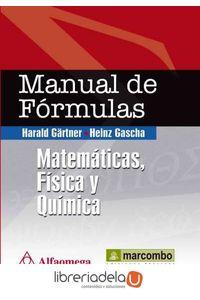 ag-manual-de-formulas-matematicas-fisica-y-quimica-marcombo-9788426717436
