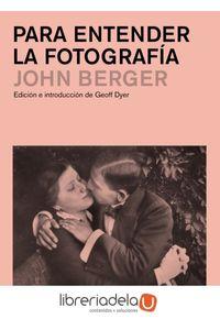 ag-para-entender-la-fotografia-editorial-gustavo-gili-sl-9788425227929