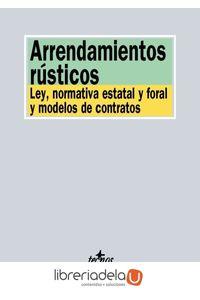 ag-arrendamientos-rusticos-ley-normativa-estatal-y-foral-y-modelos-de-contrato-editorial-tecnos-9788430968817