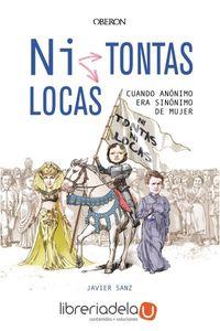 ag-ni-tontas-ni-locas-cuando-anonimo-era-sinonimo-de-mujer-anaya-multimedia-9788441540064