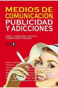 lib-medios-de-comunicacion-publicidad-y-adicciones-afinita-editorial-edaf-9788441429529