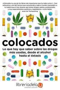 ag-colocados-lo-que-hay-que-saber-sobre-las-drogas-mas-consumidas-desde-el-alcohol-hasta-el-extasis-editorial-debate-9788483069400
