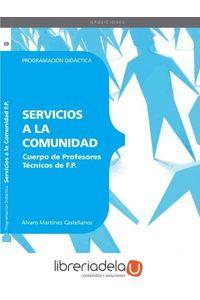 ag-cuerpo-de-profesores-tecnicos-de-fp-servicios-a-la-comunidad-programacion-didactica-editorial-cep-sl-9788468143569