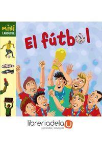 ag-el-futbol-larousse-9788415411161