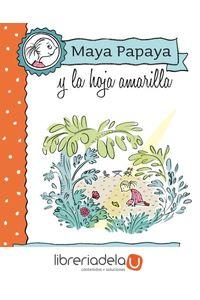 ag-maya-papaya-1-maya-papaya-y-la-hoja-amarilla-editorial-edebe-9788468312217