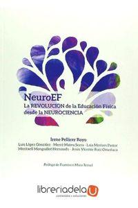 ag-neuroef-la-revolucion-de-la-educacion-fisica-desde-la-neurociencia-editorial-inde-9788497293501