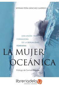 ag-la-mujer-oceanica-una-vision-transformadora-de-la-sexualidad-femenina-gaia-ediciones-9788484457244