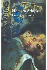 lib-ciudad-de-zombis-penguin-random-house-9786071133366