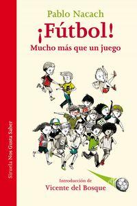 lib-futbol-mucho-mas-que-un-juego-siruela-9788416749485