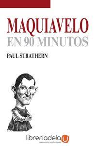 ag-maquiavelo-en-90-minutos-siglo-xxi-de-espana-editores-sa-9788432316692
