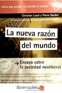 ag-la-nueva-razon-del-mundo-ensayo-sobre-la-sociedad-neoliberal-gedisa-9788497847445