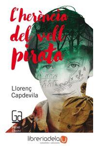 ag-lherencia-del-vell-pirata-editorial-cruilla-sa-9788466139687