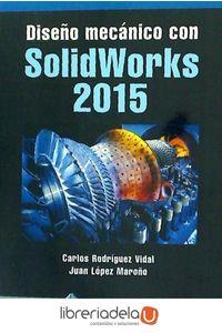 ag-diseno-mecanico-con-solidworks-2015-rama-sa-editorial-y-publicaciones-9788499645711