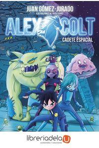 ag-alex-colt-1-cadete-espacial-editorial-planeta-sa-9788408154020