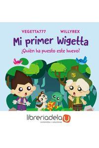 ag-mi-primer-wigetta-quien-ha-puesto-este-huevo-ediciones-temas-de-hoy-9788499986098