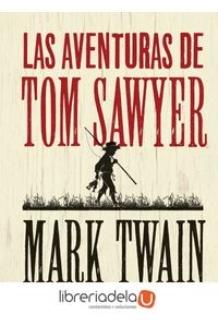 ag-las-aventuras-de-tom-sawyer-editorial-alma-9788415618744