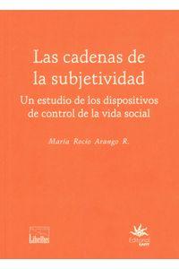 las-cadenas-de-la-subjetividad-9789587205084-ueaf