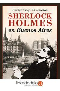 ag-sherlock-holmes-en-buenos-aires-ediciones-espuela-de-plata-9788416034550