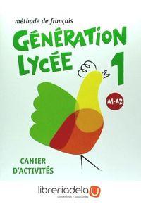 ag-generation-lycee-a1a2-cahier-santillana-francais-9788490491881