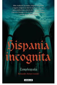 lib-hispania-incognita-penguin-random-house-9788403011625