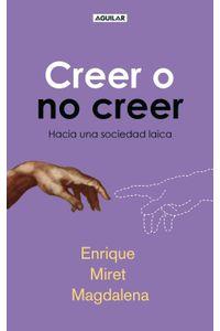 lib-creer-o-no-creer-penguin-random-house-9788403011939