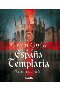 lib-gran-guia-de-la-espana-templaria-penguin-random-house-9788403012073